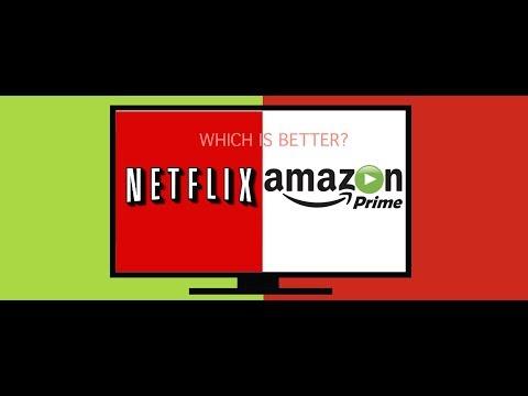 Netflix VS. Amazon Prime!