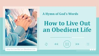 """How to Live Out an Obedient Life"" 