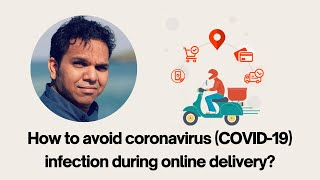 How to avoid coronavirus (COVID-19) infection during online delivery?