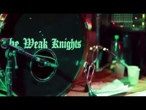 The Weak Knights Promo Video 2018