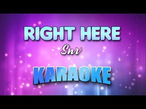 Swv - Right Here (Karaoke version with Lyrics)