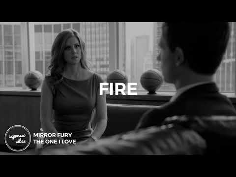 Mirror Fury - The One I Love (Lyrics | Suits)