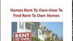 Home Rent To Own - How To Find Rent To Own Homes