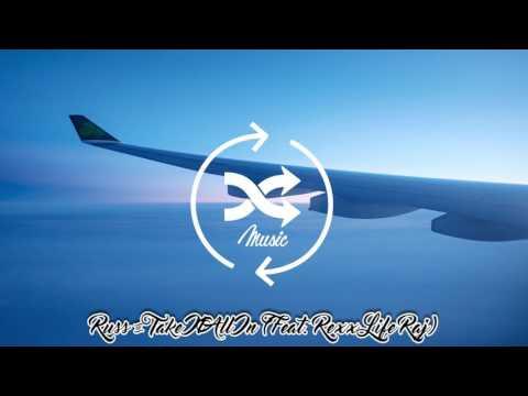 Russ - Take It All In (Feat. Rexx Life Raj)