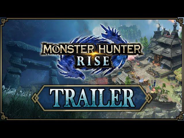 Monster Hunter Rise - Trailer #1 [Direct Feed]