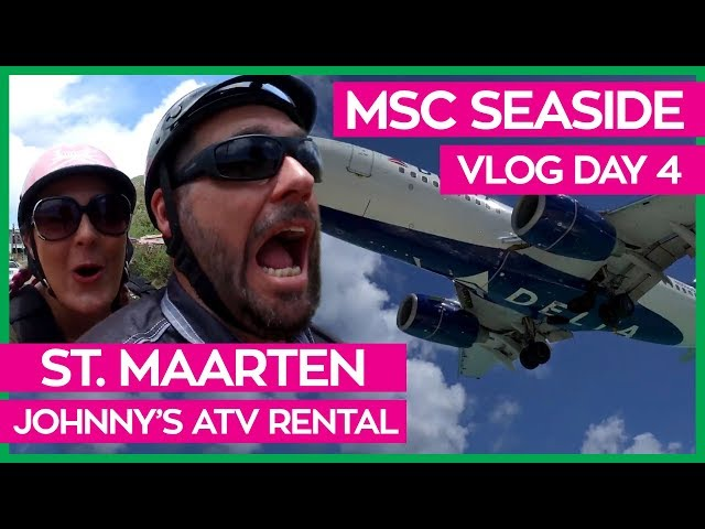 MSC Seaside | Butcher's Cut & Cruising Through St. Maarten on an ATV | MSC Cruises Vlog Day 04
