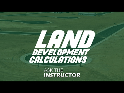 Land Development Calculations - Ask the Instructor