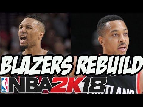 NBA 2K18 Portland Trailblazers Offseason Rebuild   Dumping Salary & Signing A Superstar Free Agent