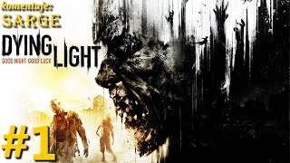 Zagrajmy w Dying Light [PS4] odc. 1 - Epidemia zombie w mieście Harran