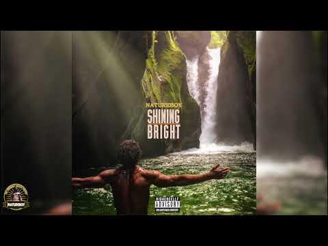 🌿🔥🔊NEW MUSIC! 🔊🔥🌿 Natureboy - Shining Bright