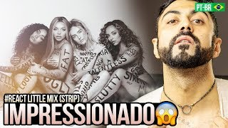 REAGINDO a Little Mix - Strip (Official Video) ft. Sharaya J