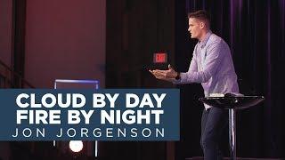 Cloud by Day, Fire by Night   Jon Jorgenson   Judson University