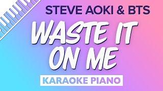 Waste It On Me (Piano Karaoke Instrumental) Steve Aoki & BTS
