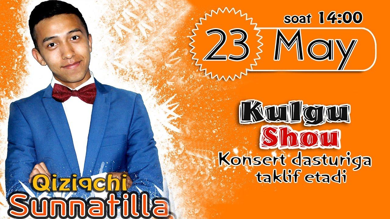 Qiziqchi Sunnatilla - Kulgu SHOU nomli konsert dasturi 2016