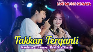 Maulana Ardiansyah Ft. Sita Shania - Takkan Terganti - Official Music Video