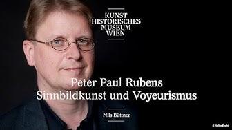 Nils Büttner - Peter Paul Rubens. Sinnbildkunst und Voyeurismus - Alte Meister im Gespräch