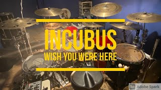 Download lagu Incubus - Wish you were here - Drum cover