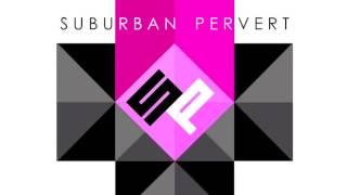 Suburban Pervert- Toys Don