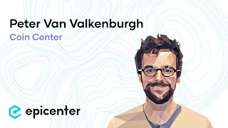 Peter Van Valkenburgh: Towards Sound Bitcoin Policy (Episode 182)