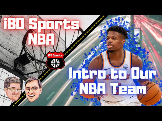 NBA- Intro to Our Newest Team