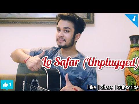 Baaghi 2: Lo Safar (Unplugged)   Tiger Shroff   Disha P   Mithoon   Jubin N   Sanket Singh