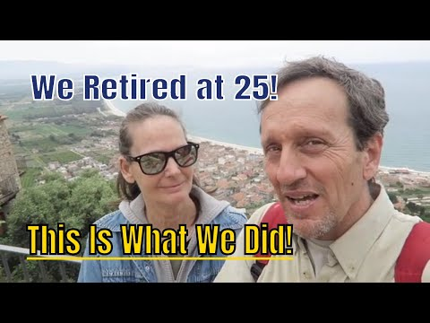 We Retired at 25: How We Achieved Financial Independence Then and Now!