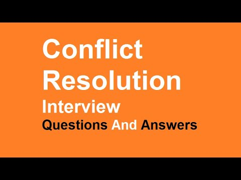 Conflict Resolution Interview Questions And Answers Youtube