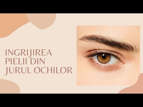 Sfaturi pentru ingrijirea zonei ochilor