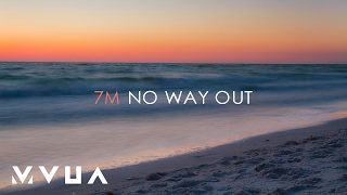 Download 7M – No Way Out  (офіційний кліп) MP3 song and Music Video