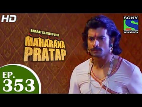 Bharat Ka Veer Putra Maharana Pratap - महाराणा प्रताप - Episode 353 ...