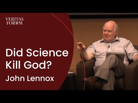 Did Science Kill God? Dr. John Lennox