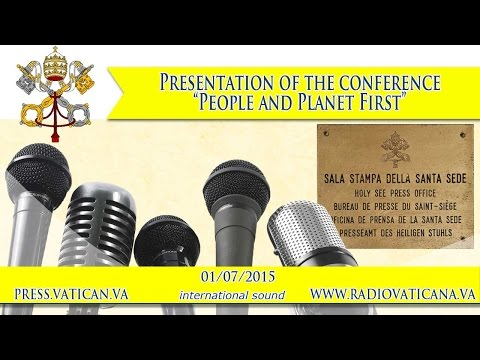 Presentation of the conference: 'People and Planet First 2015.07.01