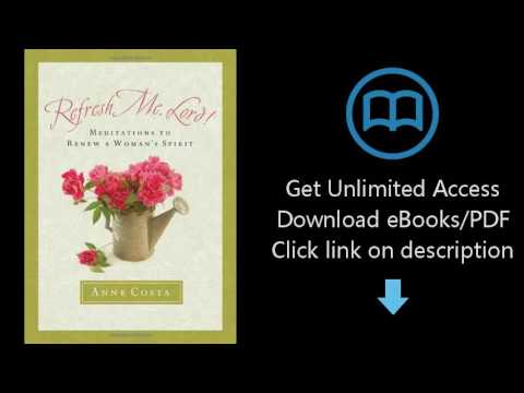 Download Refresh Me, Lord!: Meditations to Renew a Woman