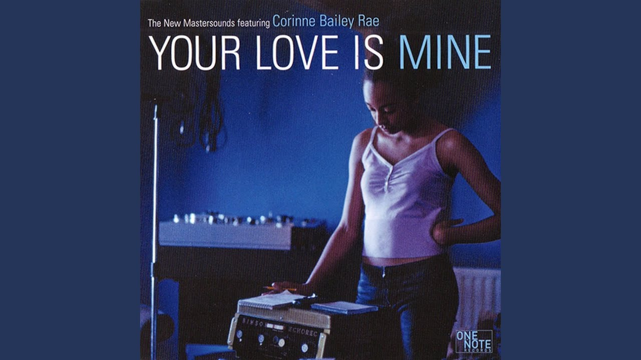 Your Love Is Mine Radio Edit Feat Corinne Bailey Rae Youtube