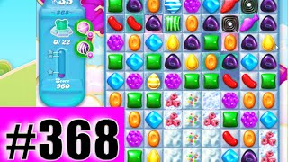 Candy Crush Soda Saga Level 368 (NEW) | Complete!