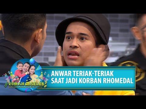 ANWAR TERIAK TERIAK PAS JADI KORBAN RHOMEDAL! - Rumah Seleb (22/8) PART 2