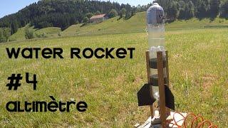 WATER ROCKET #4 - altimètre