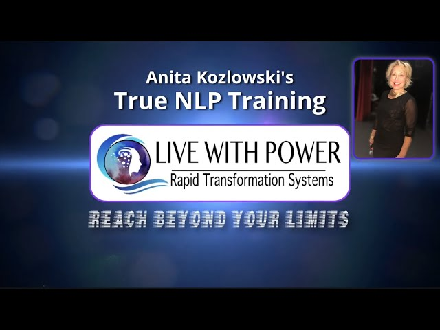 What is NLP? Listen to Anita Kozlowski one of the top NLP Master Trainers in the world.