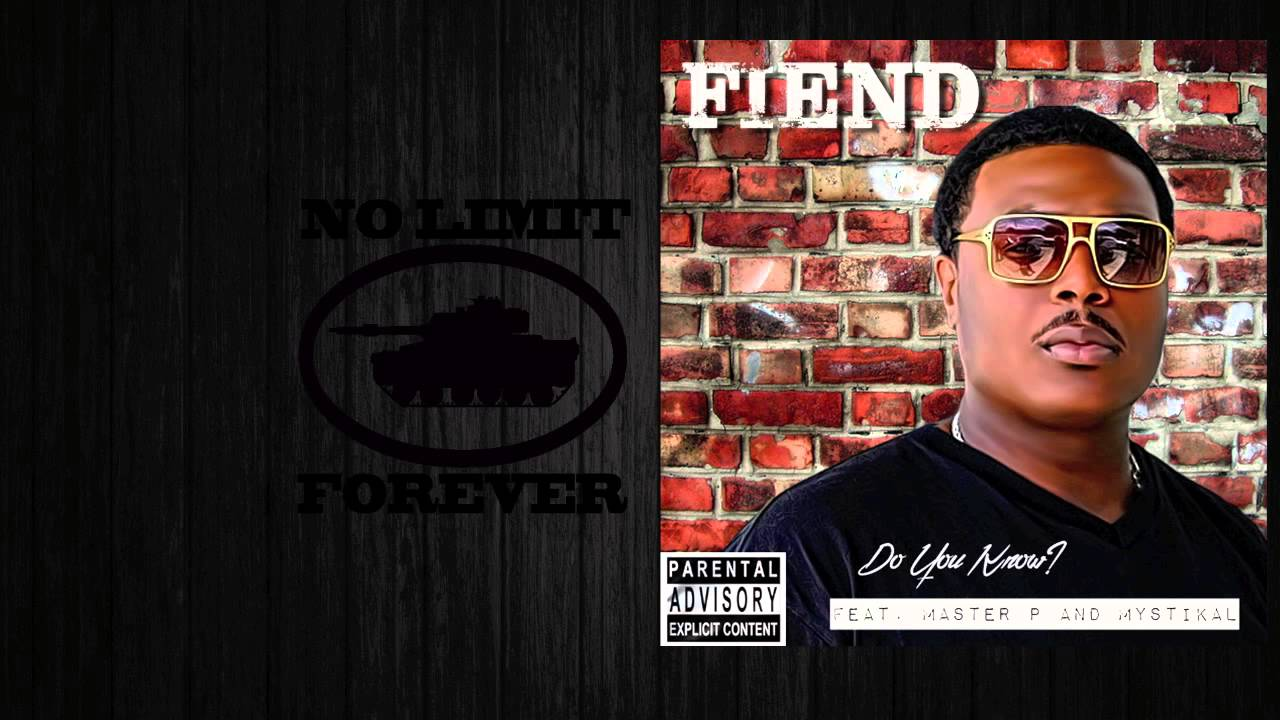 Fiend featuring Mystikal & Master P - Do You Know (There's ...