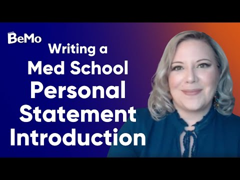 How To Write A Killer Introduction To Your Med School Personal Statement | BeMo Academic Consulting
