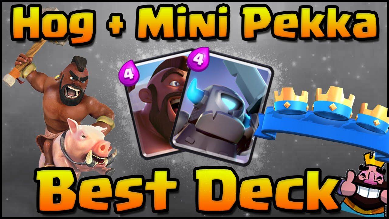 Clash Royale Best Mini Pekka Hog Rider Combo Deck