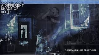 """Knocked Loose """"Mistakes Like Fractures"""""""