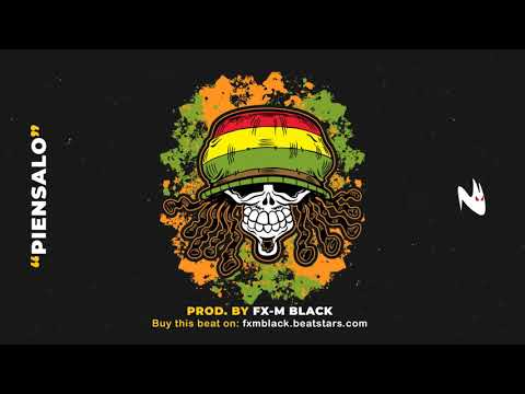 "BASE DE REGGAE - ""PIENSALO"" - REGGAE INSTRUMENTAL - CHRONIXX TYPE BEAT (Prod. Fx-M Black)"