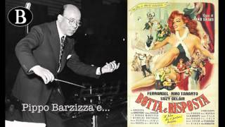 """Pippo Barzizza e il cinema. Una sua canzone per il film """"Botta e risposta"""". Orchestra Cetra, 1950."""