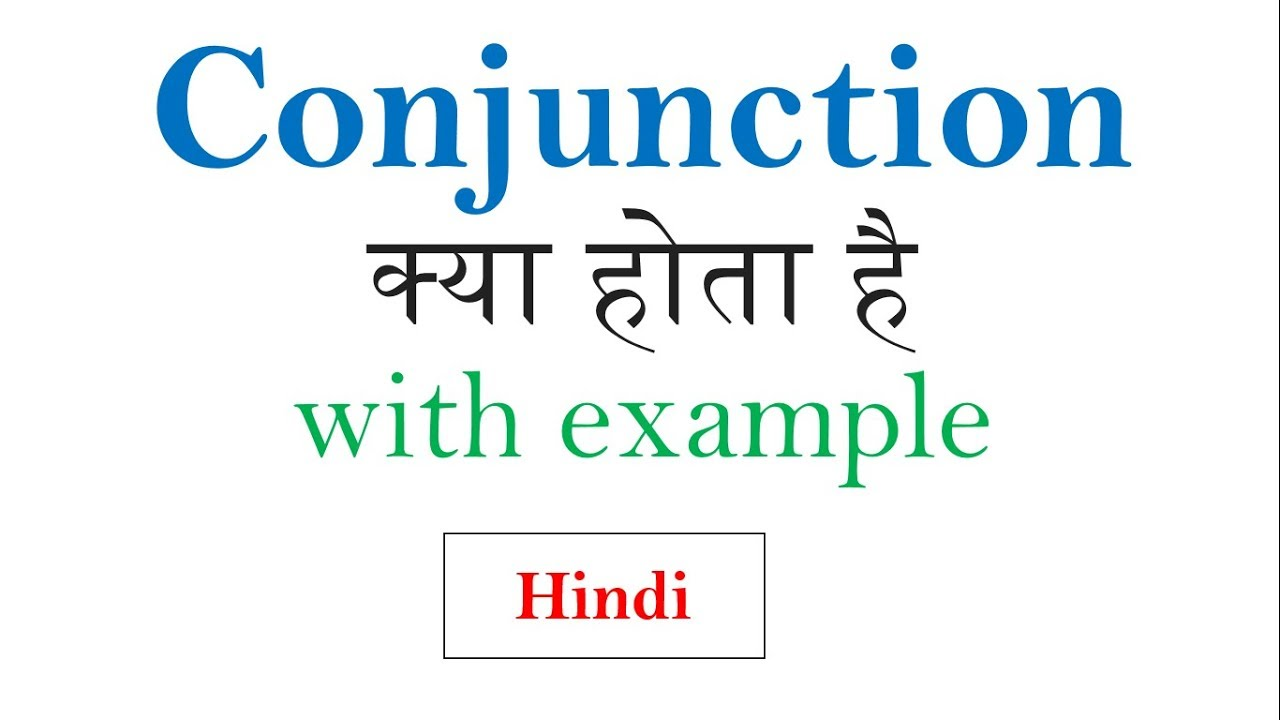 Conjunction With Example In Hindi Basic