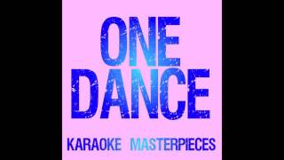 One Dance (Originally by Drake feat. Wizkid & Kyla) [Instrumental Karaoke] COVER
