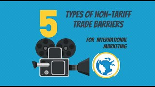 5 Types of Non-Tariff Trade Barriers