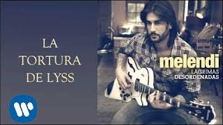 Watch Melendi La Tortura De Lyss video