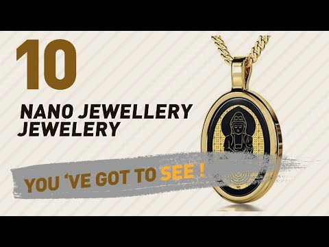 Nano Jewellery Jewelery Collection For Women // UK New & Popular 2017