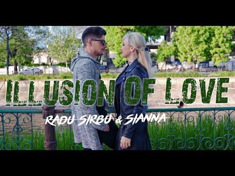 Смотреть клип Radu Sirbu & Sianna - Illusion Of Love